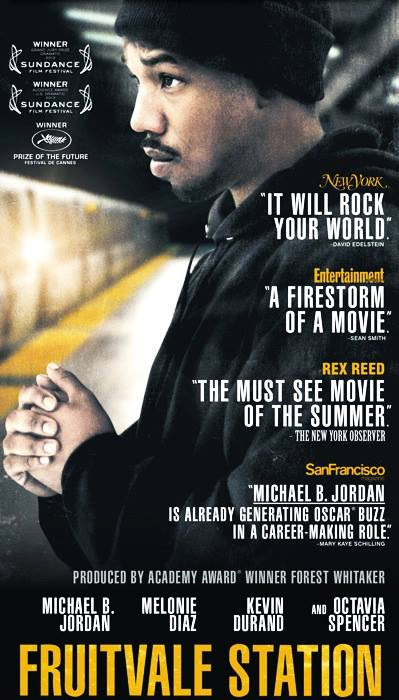 The Impact : Fruitvale Station: Review Fruitvale Station Poster