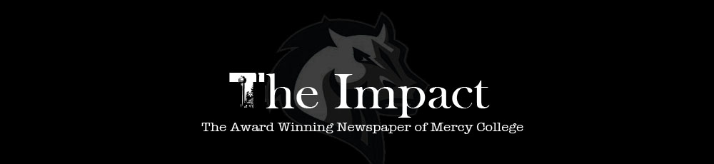 The Award Winning Newspaper of Mercy College