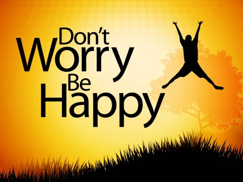 Dont Worry, Be Happy