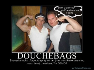 10 Types of Douchebags You'll Probably Run Into