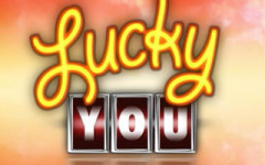 Very Lucky You!