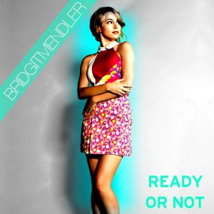"""""""Ready or Not"""" Song by the Recording Artist Bridgit Mendler - If you are Ready or Not Life Moves Forwards so be Ready while Singing to the Beat."""