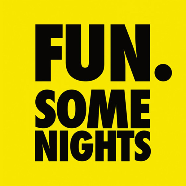 FUN - SOME NIGHT IN YELLOW