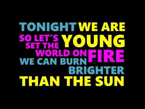 We Are Young Song By The Popular New Band Fun When
