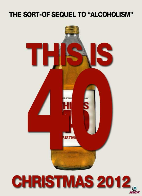 """""""THIS IS 40"""" MOVIE POSTER - SEQUEL TO ALCOHOLISM (VERY FUNNY)."""