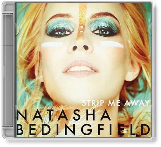 "NATASHA BEDINGFIELD CD COVER TO ""STRIP ME AWAY."" SECOND CD RELEASE."