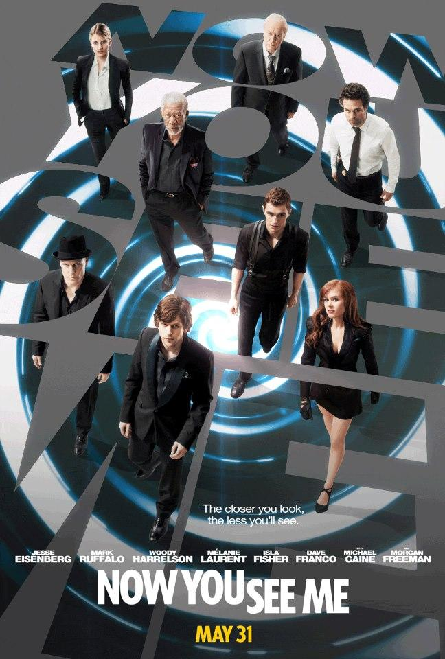"ONE OF THE MANY ""NOW YOU SEE ME"" MOVIE POSTERS."