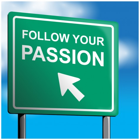 Chase a Passion, Not a Career