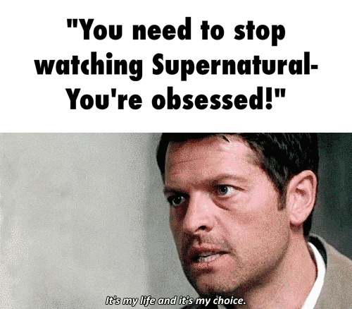 12 Signs You Are Obsessed With Supernatural The Impact