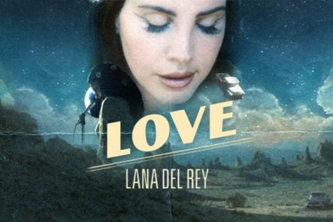 "All You Need is ""Love"" - New Single from Lana Del Rey Tells Us"