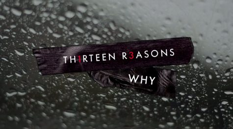 Thirteen Reasons Why I