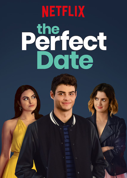 The Perfect Date (2019) Web-DL x264 Dual Audio { English 2.0 +  Hindi DD 5.1} Esub- SaturnWeb